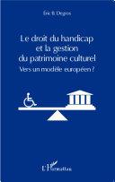 Pdf Le droit du handicap et la gestion du patrimoine culturel Telecharger