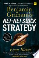 Benjamin Graham   s Net Net Stock Strategy