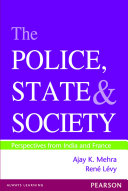 The Police  State and Society  Perspectives from India and France