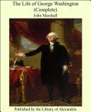 The Life of George Washington (Complete) [Pdf/ePub] eBook