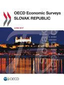 OECD Economic Surveys  Slovak Republic 2017