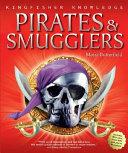 Kingfisher Knowledge Pirates Smugglers