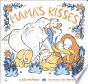 Mama s Kisses Book