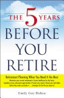 The 5 Years Before You Retire Pdf/ePub eBook