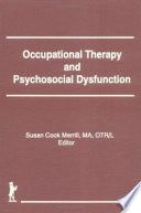 Occupational Therapy And Psychosocial Dysfunction