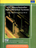 Pic Microcontroller And Embedded Systems  Using Assembly And C For Pic 18 Book