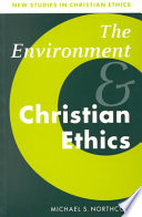 The Environment and Christian Ethics