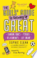 The Girls  Guide to Growing Up Great