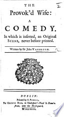 The Provok d Wife  etc  By Sir John Vanbrugh Book