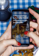 Cyberpsychology As Everyday Digital Experience Across The Lifespan Book