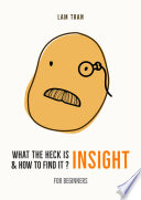 What the heck is INSIGHT & how to find it?
