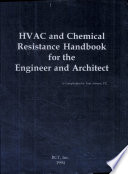 Hvac And Chemical Resistance Handbook For The Engineer And Architect Book PDF