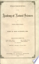 Proceedings of the Academy of Natural Sciences of Philadelphia  Part Ii  may  October  1882  Book