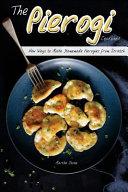The Pierogi Cookbook