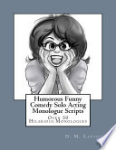Humorous Funny Comedy Solo Acting Monologue Scripts