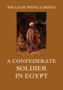 Pdf A Confederate Soldier in Egypt Telecharger