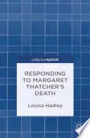 Responding to Margaret Thatcher s Death