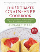 The Ultimate Grain-Free Cookbook Pdf/ePub eBook