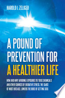 A Pound of Prevention for a Healthier Life Book