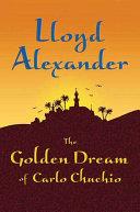 Pdf The Golden Dream of Carlo Chuchio Telecharger