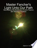 Free Download Master Fancher's Light Unto Our Path - Illuminating the Mysteries of John Faunce and Stephen Hopkins Book