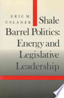 Shale Barrel Politics