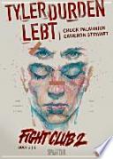 Fight Club 02 Tyler Durden lebt 01