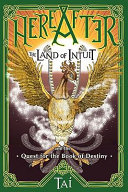 Hereafter  the Land of Intuit and the Quest for the Book of Destiny