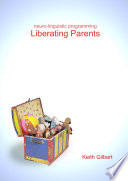 neuro linguistic programming  Liberating Parents