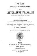 Précis historique et chronologique de la littérature française depuis ses origines jusqu'à nos jours ... Quatrième édition, revue avec soin par l'auteur