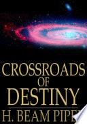 Free Download Crossroads of Destiny Book