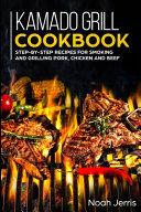 Kamado Grill Cookbook Book
