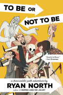 To Be or Not To Be Ryan North Cover