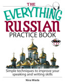 The Everything Russian Practice Book