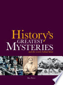 History s Greatest Mysteries