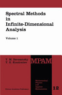 Spectral Methods in Infinite Dimensional Analysis