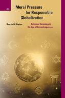 Moral Pressure for Responsible Globalization