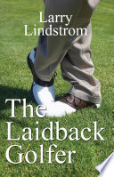 The Laidback Golfer