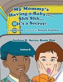 My Mommy s Having a Baby      Sh Sh    It s a Secret