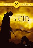 Bibliocollège - Le Cid, Corneille Pdf/ePub eBook