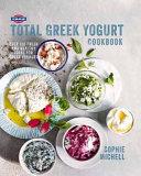 Fage Total Greek Yogurt Cookbook