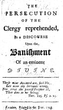 Pdf The Persecution of the Clergy Reprehended, in a Discourse Upon the Banishment of an Eminent Divine [Bishop Atterbury. By W. Cockburn. The Dedication is Signed Peter].