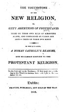 Pdf The Touchstone of the New Religion: or Sixty Assertions of Protestants try'd by their own Rule of Scripture alone, etc. By Richard Challoner, Bishop of Debra