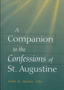 A Companion to the Confessions of St. Augustine
