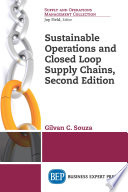 Sustainable Operations and Closed Loop Supply Chains  Second Edition