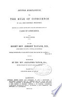 The Whole Works of the Right Rev  Jeremy Taylor      Ductor dubitantium  part II  books III and IV