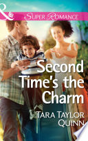 Second Time S The Charm Mills Boon Superromance Shelter Valley Stories Book 12