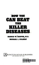 How You Can Beat the Killer Diseases