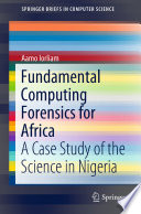 Fundamental Computing Forensics for Africa