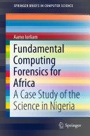 Fundamental Computing Forensics for Africa